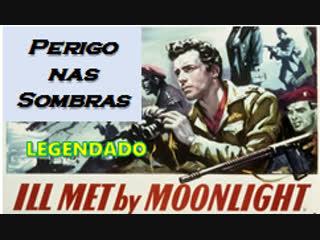 I'll Met by Moonlight ou
