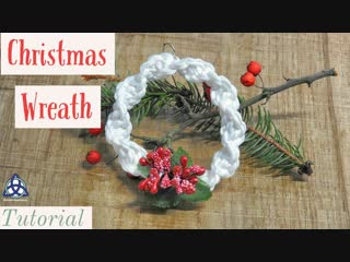 Новогодний венок макраме мастер-класс - Macrame Christmas Wreath DIY