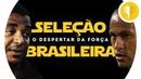 SELEÇÃO BRASILEIRA: O DESPERTAR DA FORÇA | Star Wars - Trailer (PT-BR)