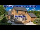 Roofing contractors Northville Michigan