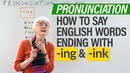 English Pronunciation -ING -INK word endings