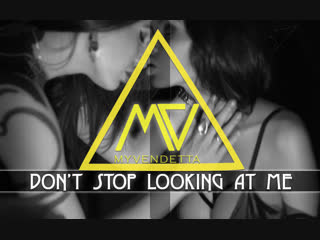 MY VENDETTA - Don't Stop Looking At Me (премьера 2019)