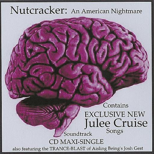 Julee Cruise альбом Julee Cruise/Nutcracker: An American Nightmare Maxi