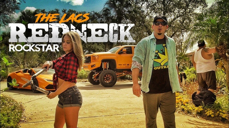 The Lacs - Redneck Rockstar (Official Video)