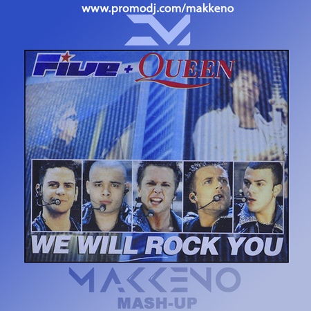 Five Queen X Groove Delight - We Will Rock You (Makkeno Mash-up)