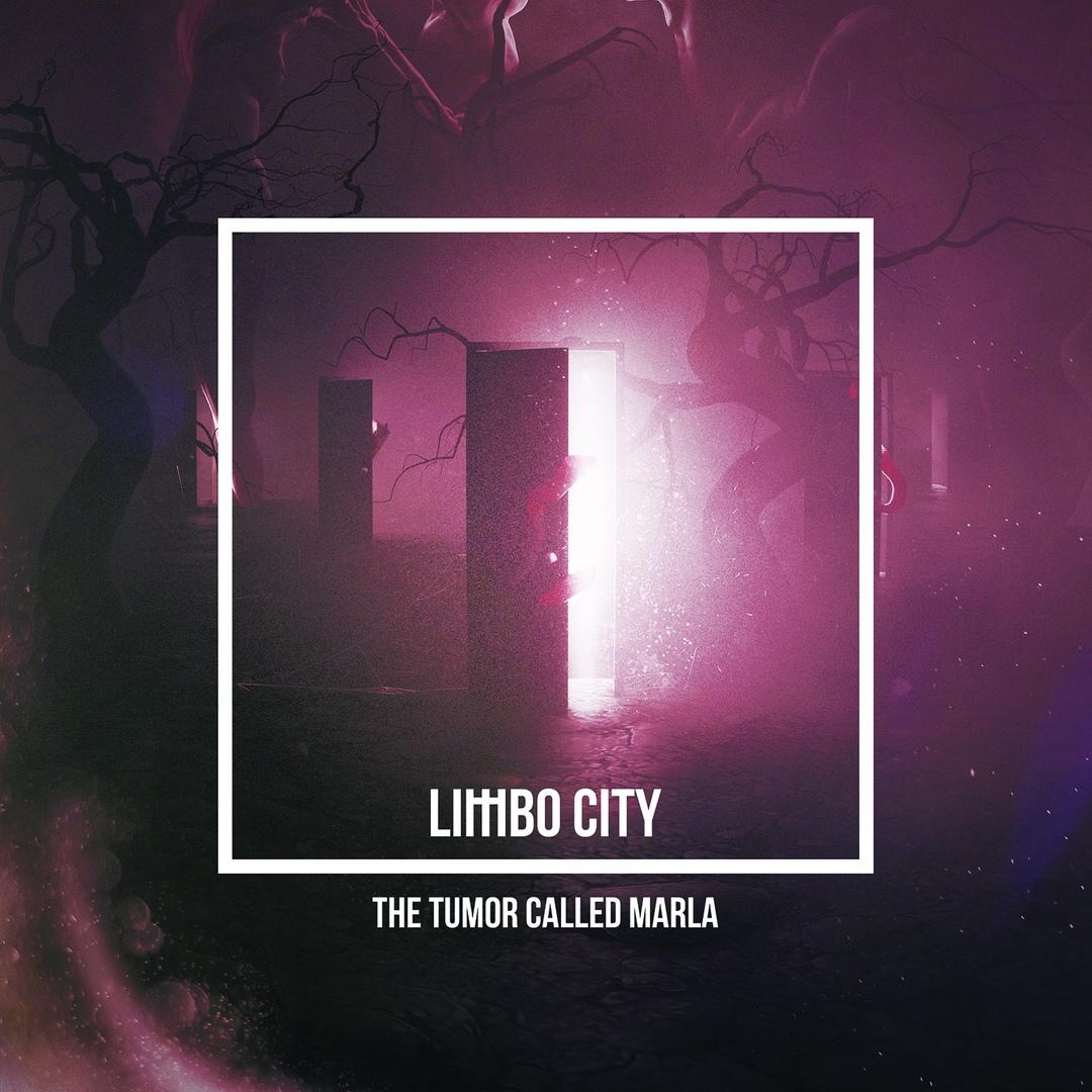 The Tumor Called Marla - Limbo City (2018)