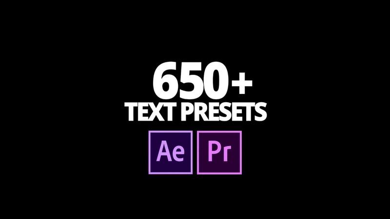 650 TEXT PRESETS | AE PR Более 650 БЕСПЛАТНЫХ текстовых пресетов для АЕ и PR