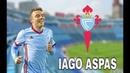 IAGO ASPAS ● CELTA DE VIGO ● GENIUS SKILLS , GOALS AND PASSES - HD 2018