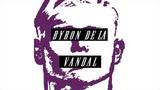 Greatest Thing (That Man has Ever Done) - Byron de la Vandal