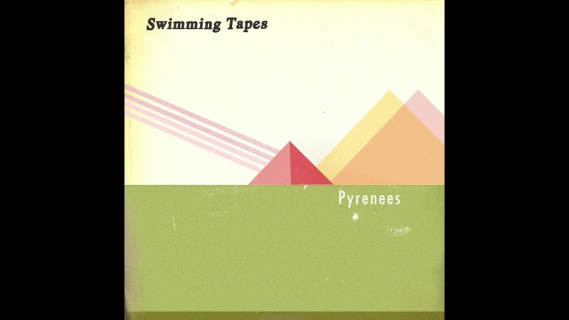 Swimming Tapes - Pyrenees (Official Audio)