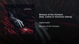 Beware of the Humans (feat. Celine &amp Vincenzo Salvia)