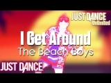 Just Dance Unlimited I Get Around - The Beach Boys Just Dance 1
