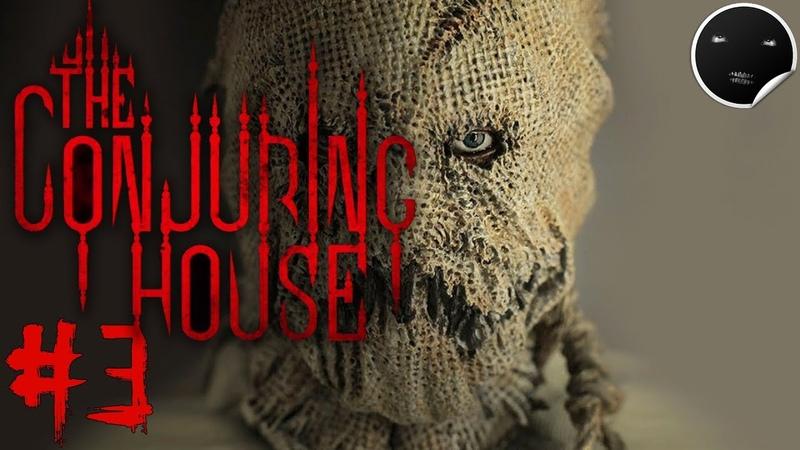 The Conjuring House Прохождение 3 | Дом 1000 и 1 двери