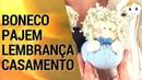 BONECO LEMBRANÇA PAJEM DE CASAMENTO   DIY COSTURA   DRICA TV   SEGUNDAS E QUINTAS