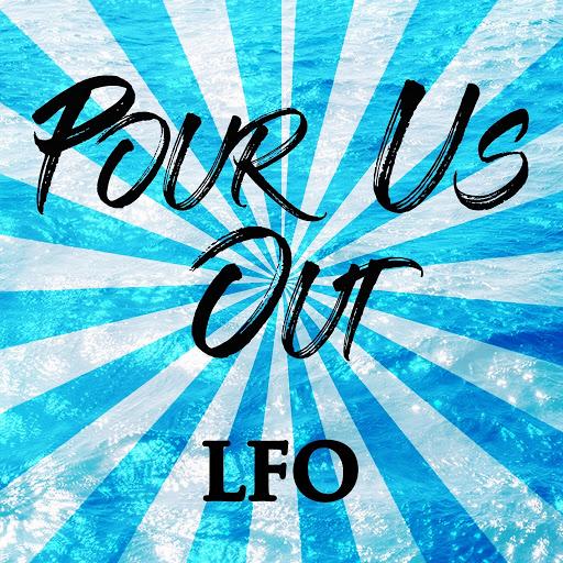 LFO альбом Pour Us Out