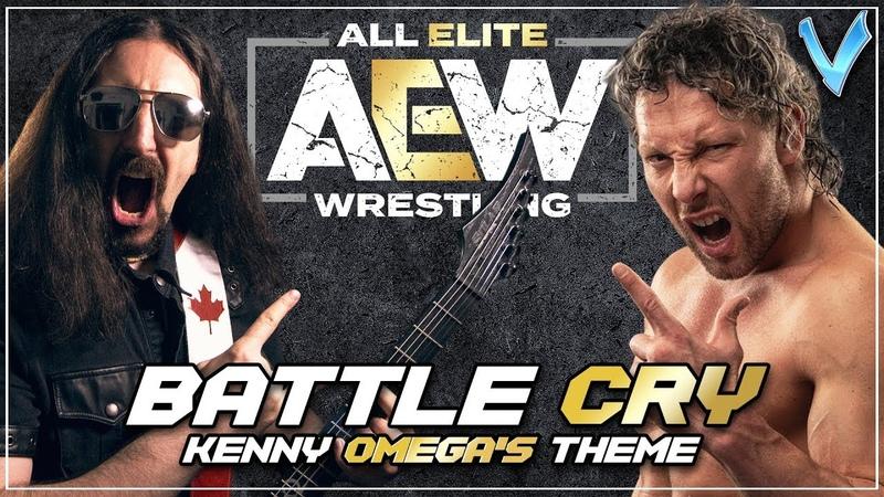 Little V - Battle Cry (Kenny Omega's AEW Theme)