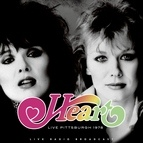Heart альбом Live Pittsburgh 1978