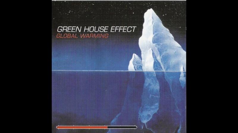 Green House Effect - Kfar Saba Blues