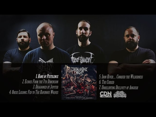 BLOOD OF CHRIST UNRELENTING DECLIVITY OF ANGUISH OFFICIAL ALBUM STREAM 2018 SW EXCLUSIVE