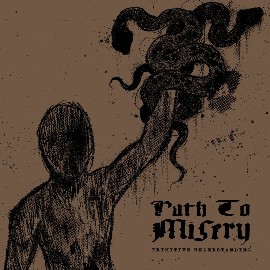 Path To Misery - Primitive Understanding (2019)
