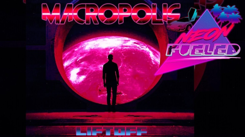 MACROPOLIS - LIFTOFF (Full Album)