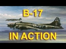 WWII B 17 Bombers in action