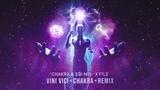 Chakra &amp Edi Mis - X-File (Vini Vici &amp Chakra Remix) - (OUT NOW)