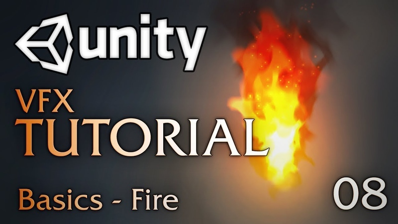 Unity VFX Tutorials- Basic Fire (08)