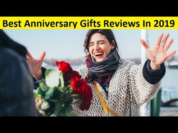 Top 3 Best Anniversary Gifts Reviews In 2019