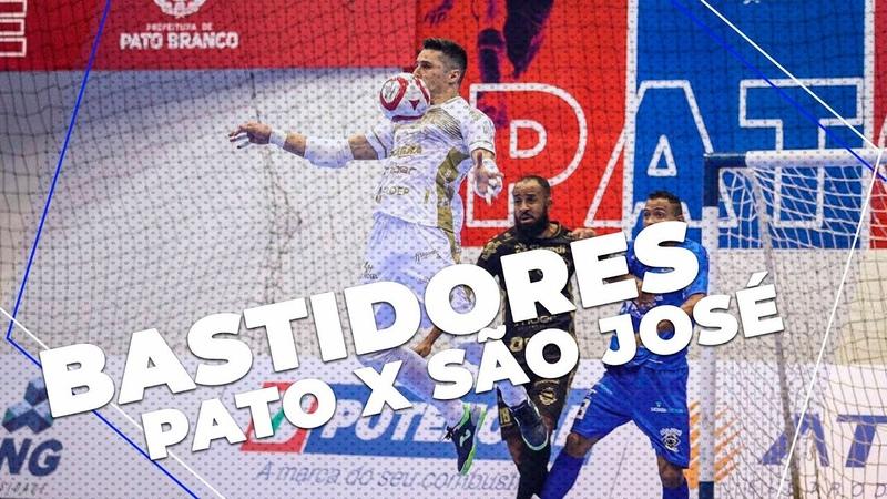 PATO FUTSAL 3 X 0 SÃO JOSÉ - BASTIDORES - LNF 2019