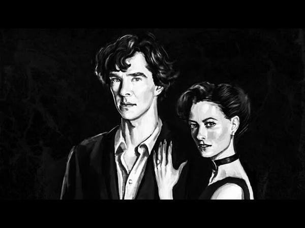 Артём Schifft - Шерлок и Ирэн Адлер [Шерлок Холмс / Сериал] [Literature Music]