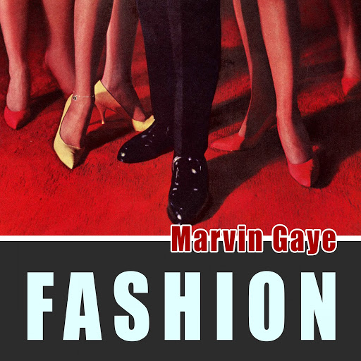 Marvin Gaye альбом Fashion