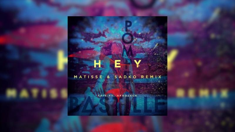 Bastille vs. Fais Afrojack Matisse Sadko - Pompeii vs. Hey! (DJK Reboot)