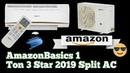 AmazonBasics 1 Ton 3 Star 2019 Split AC 🔥🔥🔥