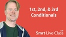 1st, 2nd, 3rd Conditionals - Upper-Intermediate English with Neal 30