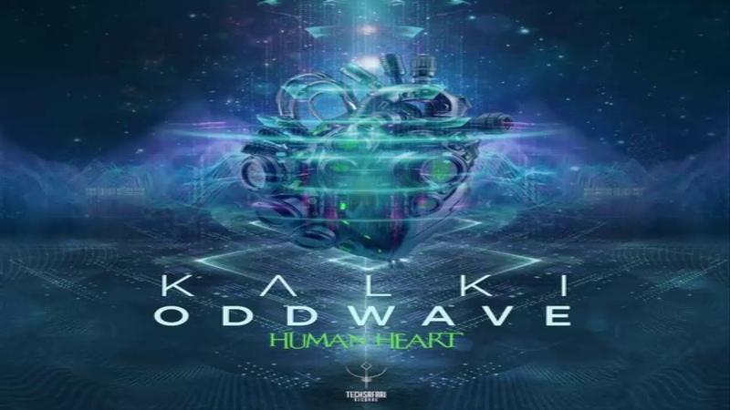 KALKI ODDWAVE - Human Heart (Original Mix)