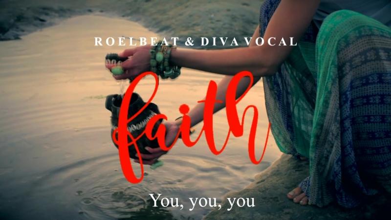 RoelBeat Diva Vocal - Faith (Lyrics Video)