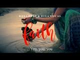RoelBeat &amp Diva Vocal - Faith (Lyrics Video)