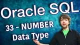 Oracle SQL Tutorial 33 - NUMBER Data Type