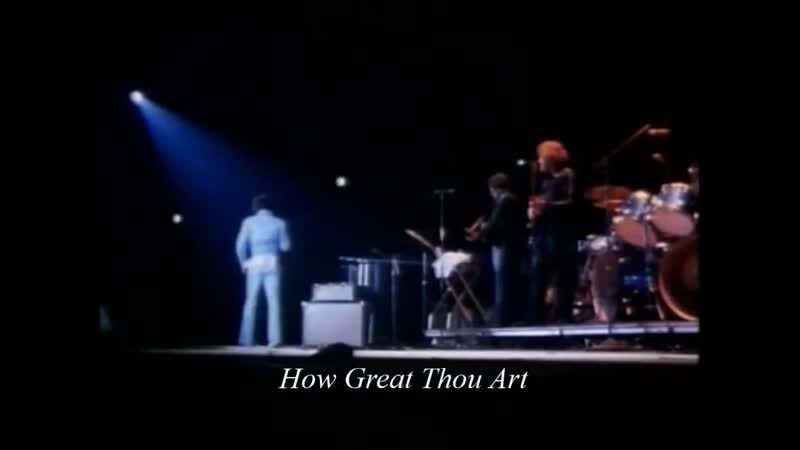 Elvis Presley - How Great Thou Art ( on tour 1972)