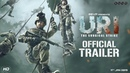 URI Official Trailer Vicky Kaushal, Yami Gautam, Paresh Rawal Aditya Dhar 11th Jan 2019