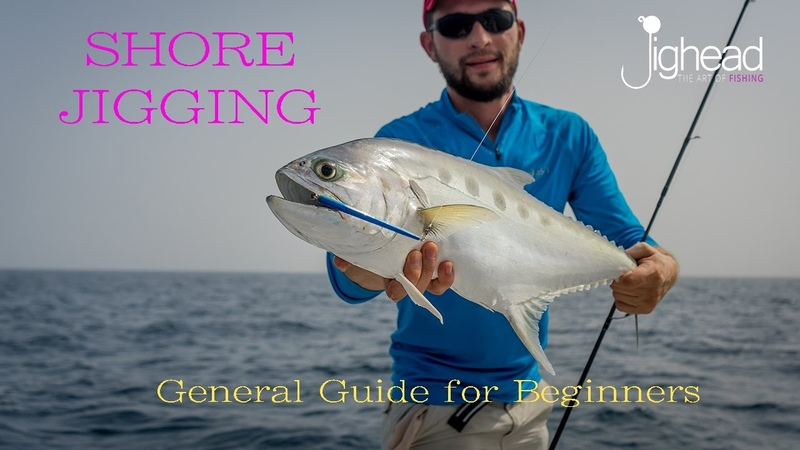Jighead TV Shore jigging Beginners guide and general overview fishing in Dubai and UAE