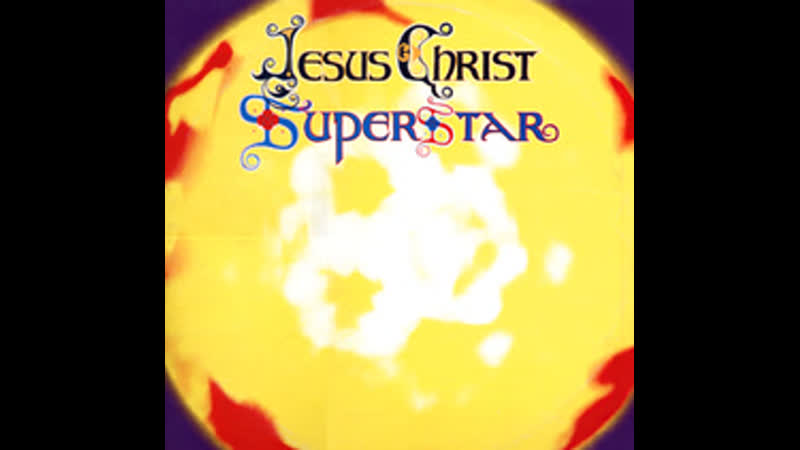 Jesus Christ Superstar - The Last Supper
