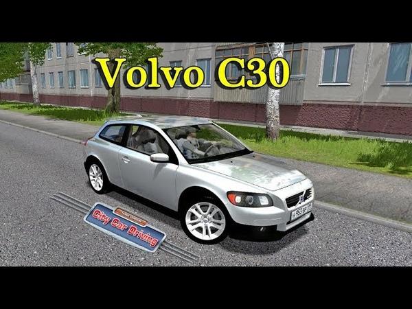 CCD. Машина Volvo C30 для City Car Driving 1.5.2-1.5.6