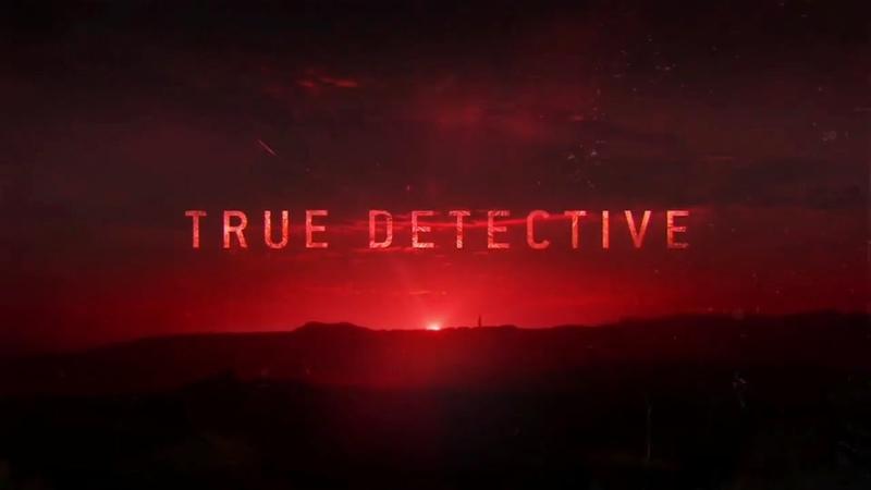 True Detective Season 3 Opening Credits