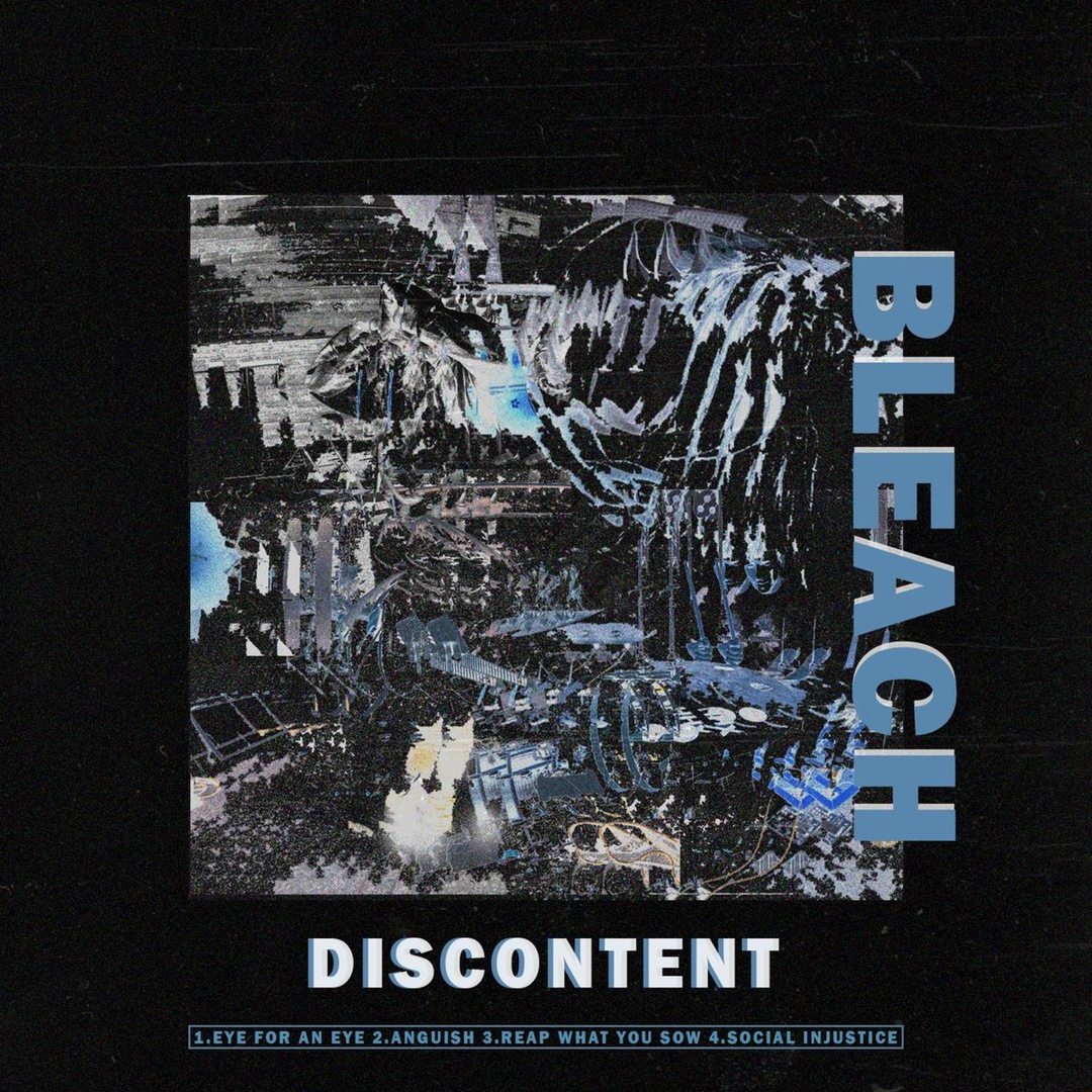 BLEACH - Discontent [EP] (2018)