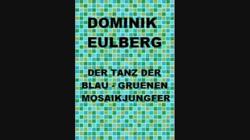 [1][130.00 A] dominik eulberg ★ der tanz blau ★ gruenen mozaikjungfer