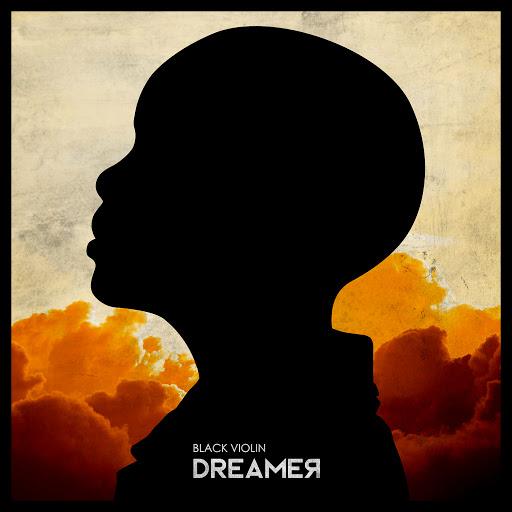 Black Violin альбом Dreamer
