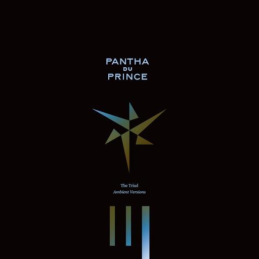 pantha du prince альбом The Triad (Ambient Versions & Remixes)