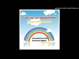 Tune Up! vs. Italobrothers-Colours of the Rainbow (DrumMasterz 2k18 Hardstyle Remix)
